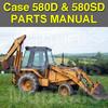 Thumbnail Case 580D & 580 Super D Tractor Loader Backhoe Parts Manual Catalog - DOWNLOAD