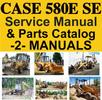 Thumbnail Case 580E Super E 580SE TLB Service Manual & Parts Catalog -2- MANUALS - DOWNLOAD