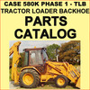 Thumbnail CASE 580K Prior to JJG0020000 PHASE 1 Tractor TLB Parts Catalog Manual - DOWNLOAD