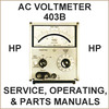 Thumbnail HP 403B AC Voltmeter Operating, Parts & Service Manual - DOWNLOAD