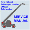 Thumbnail New Holland LM5030 Telehandler Service Workshop Manual - DOWNLOAD