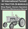 Thumbnail IH International Farmall 140 Tractor Repair Shop, Preventive Maintenance, Operators -3- Manuals - DOWNLOAD