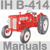 Thumbnail IH International Harvester B414 B-414 Tractor Service Manual & Parts Catalog -3- Manuals - IMPROVED - DOWNLOAD