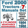 Thumbnail Ford 2000 Series 4 Cylinder Tractor SERVICE PARTS OWNERS -7- Manuals 1954-65 - DOWNLOAD