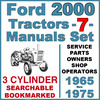 Thumbnail Ford 2000 3 Cylinder Tractor SERVICE, PARTS Catalog, OWNERS -7- Manuals 1965-75 - DOWNLOAD