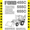 Thumbnail Ford 455C 555C 655C Backhoe Loader Tractor Service Repair & Workshop Manual - #1 DOWNLOAD