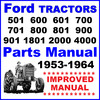 Thumbnail Ford 4-Cylinder Tractor Illustrated Parts Manual 1953 1954 1955 1956 1957 1958 1959 1960 1961 1962 1963 1964 - IMPROVED - DOWNLOAD