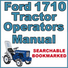 Thumbnail Ford 1710 Tractor Owners Operators Maintenance Manual - IMPROVED - DOWNLOAD