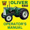 Thumbnail Oliver 550 Tractor Owners Operators Maintenance Manual - IMPROVED - DOWNLOAD