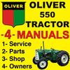 Thumbnail Oliver 550 Tractor SERVICE, SHOP, OPERATOR & PARTS Manual Catalog -4- Manuals - IMPROVED - DOWNLOAD