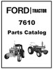 Thumbnail Ford 7610 AG Tractor Illustrated Parts List Manual Catalog - IMPROVED - DOWNLOAD
