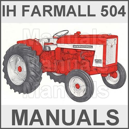 Farmall IH International 504 Tractor Operators Owner