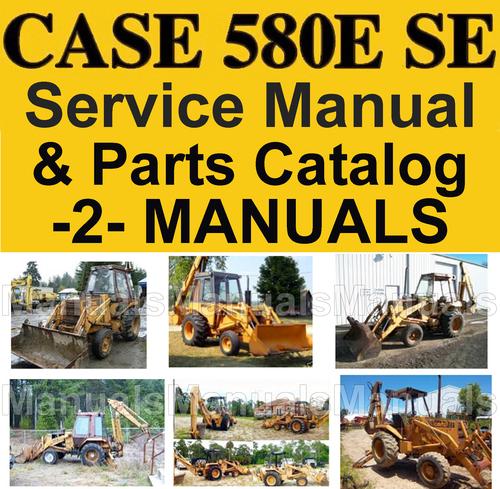 case 580e super e 580se tlb service manual parts catalog 2 manu rh tradebit com