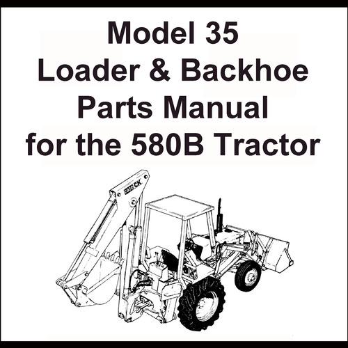 Case Model 35 Loader  U0026 Backhoe For The 580ck Series B