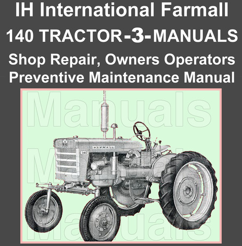 ih international farmall 140 tractor repair shop preventive mainte rh tradebit com farmall 140 manual pdf farmall 140 service manual