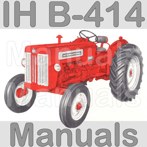 ih international harvester b414 b 414 tractor service manual part rh tradebit com International B414 Diesel Parts International B414 Diesel Parts