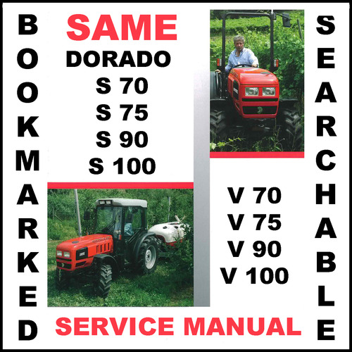 Same dorado s v 70 75 90 100 tractor workshop service repair manual pay for same dorado s v 70 75 90 100 tractor workshop service repair manual download fandeluxe Image collections