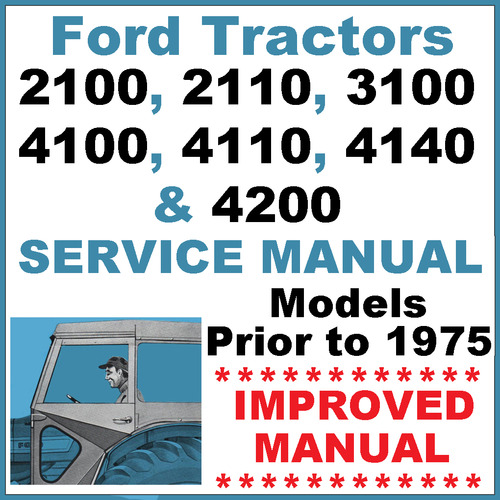 ford 2100 2110 3100 4100 4110 4140 4200 tractor service repair shop rh tradebit com Ford 6900 Tractor Ford 4000 Tractor