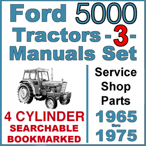 Pay for Ford 5000 4 Cylinder Tractor SERVICE & SHOP & PARTS -3- Manuals 1965-75 - DOWNLOAD