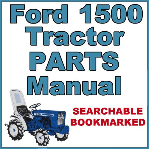 Ford 1500 Tractor Parts Diagram : Ford compact tractor illustrated parts list manual