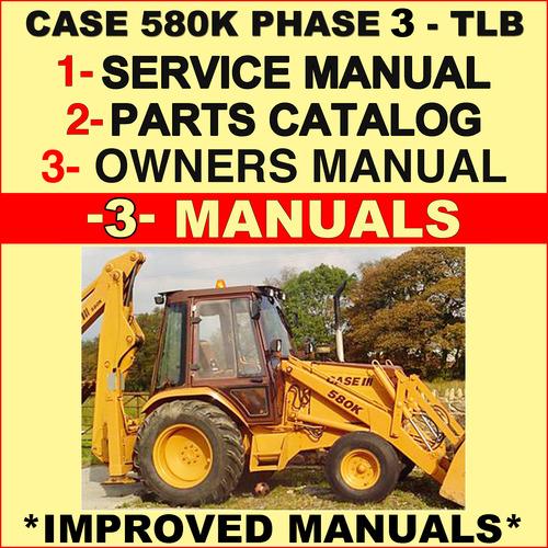 collection of 3 files case 580k phase 3 iii repair service manual rh tradebit com case 580k parts manual download case 580k service manual pdf