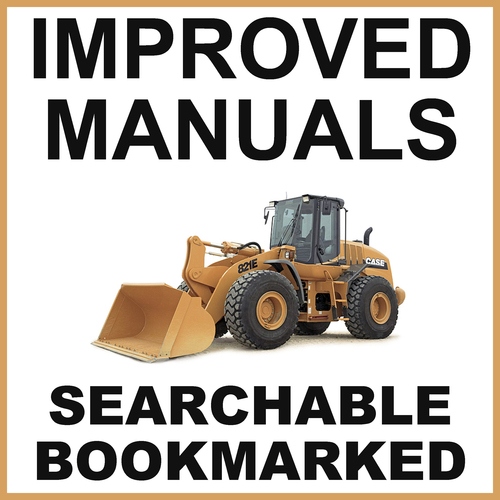 Pay for Collection of 3 files: Case 821E Tier 3 Loader Service Manual, Engine Repair Manual & Operator Manuals - IMPROVED - DOWNLOAD