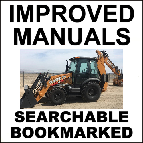 Pay for Collection of 2 files - Case 580N, 580SN-WT, 580SN, 590SN Tier 4 TLB Repair Service Manual & Operator Manual - DOWNLOAD
