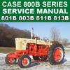 Thumbnail IH Case 800B Series Tractor Workshop Service Shop Repair Manual - DOWNLOAD