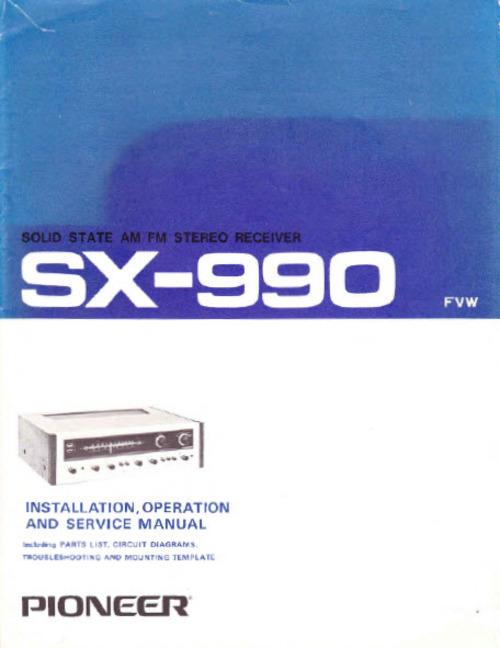 Pay for PIONEER SX-990 PROPIETARIO Y RECEPTOR MANUAL DE SERVICIO