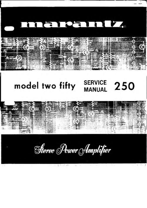 Pay for Marantz Model 250 Service Manual & More