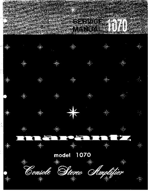 Pay for Marantz Model 1070 Service Manual & More