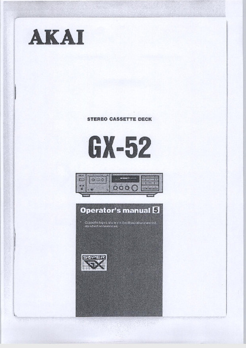 Pay for AKAI GX52-om  Owner Manual !!!