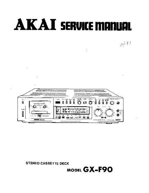 Pay for AKAI GX F90 Service Manual !!!