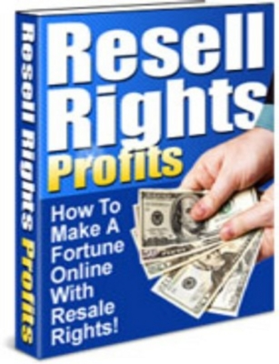 Pay for HOW TO MAKE A FORTUNE ONLINE WITH RESELL RIGHTS