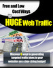 Thumbnail Free and Low Cost Ways to Huge Web Traffic