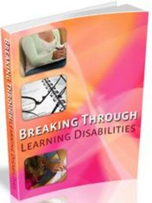 Pay for Breaking Through Learning Disabilities Learn How To Overcome Your Learning Disability