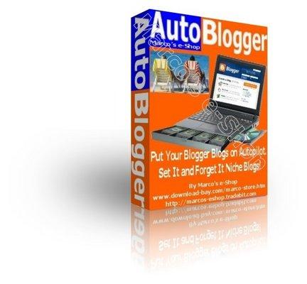 AutoBlogger - Autoblogging Software Designed For Blogger com Blogspot com