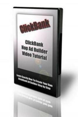 Pay for 10 Clickbank Hop Ad Builder Video Tutorials. (MRR)