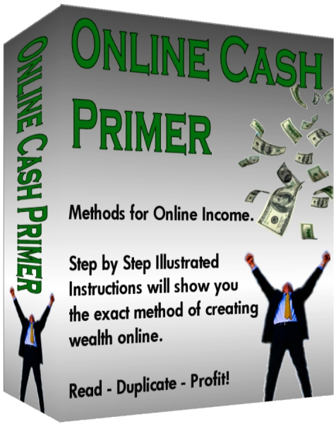 Pay for Online Cash Primer - Read, Duplicate, and Profit!