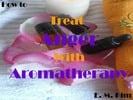 Thumbnail How to Treat Anger with Aromatherapy