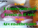 Thumbnail How to Treat Premenstrual Tension (PMS) with Aromatherapy