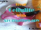 Thumbnail How to Treat Cellulite with Aromatherapy