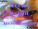 Thumbnail How to Lose Weight with Aromatherapy