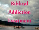 Thumbnail Biblical Addiction Treatment