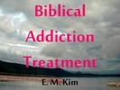 Thumbnail Biblical Addiction Treatment