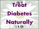 Thumbnail How to Treat Diabetes Naturally