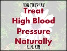 Thumbnail How to Treat High Blood Pressure Naturally