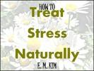 Thumbnail How to Treat Stress Naturally
