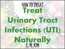 Thumbnail How to Treat Urinary Tract Infections UTI Naturally