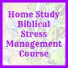 Thumbnail Home Study Biblical Stress Management Course